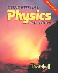 Conceptual Physics Paul Hewitt 9th edition